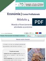 APRESENTAÇÃO - MÓD. 4 - Moeda e Financiamento da Atividade Económica