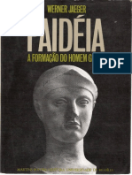 Jaeger, Werner - Paideia a formacao do homen Grego.pdf
