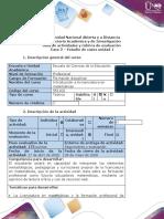 Guía de actividades y rúbrica de evaluación - Caso 2 - estudios de casos unidad 1 (2)