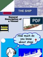 General Description of the Ship