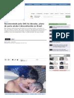 Recomendado pela OMS há décadas, plano de parto ainda é desconhecido no Brasil _ Saúde Plena