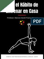 Ebook-Crea-el-hábito-de-entrenar-en-casa-Entrenador-Wellness.pdf