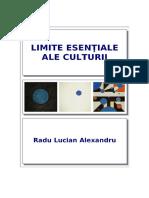 Limite Esentiale Ale Culturii - Radu Lucian Alexandru