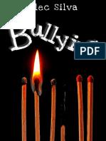 Bullying - Alec Silva