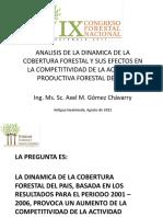 6. Foro Dinámica de la Cobertura Forestal y sus efectos en la competitividad del sector forestal- Axel GómezXEL GOMEZ