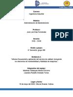 Informe Documental y aplicación del servicio de calidad, incluyendo los elementos de mantenibilidad y fiabilidad de máquinas.