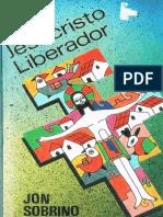 SOBRINO, J., Jesucristo Liberador, CRT-UIA, México, 1994.pdf