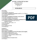 HORARIOS RETIRO CATEQUISTAS 2014