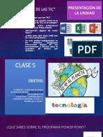 PPT CLASE 5 TECNOLOGIA UNIDAD 2 USO DE  LAS TIC