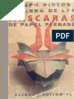 Varios - El Libro De Las Mascaras De Papel Plegable.pdf