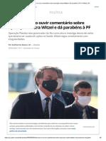 Bolsonaro ri ao ouvir comentário sobre operação contra Witzel e dá parabéns à PF _ Política _ G1