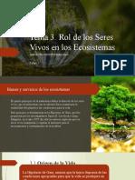 Tema 3. Rol de los Seres Vivos en los Ecosistemas