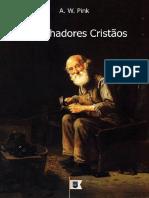 Trabalhadores Cristãos, Cap. 12, Cristianismo Prático, por A. W. Pink.pdf