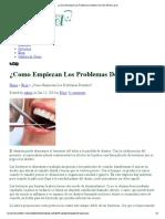 ¿CÓMO EMPIEZAN LOS PROBLEMAS DENTALES-DR. EFRAIN LARIOS