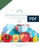 Naturaleza VS Tecnología