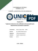 regímenes aduaneros y los certificados extras que piden para importaciones de productos especiales