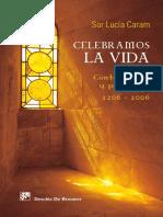 """Celebramos la vida """"contemplando y predicando"""" - Lucía CARAM"""