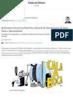 Bolsonaro ficará na história cultural do Brasil junto de Jeca Tatu e Macunaíma - 07_05_2020 - Contardo Calligaris - Folha.pdf