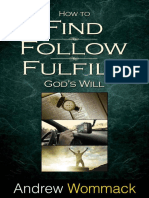 How to Find, Follow, Fulfill Go - Andrew Wommack.pdf