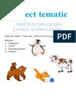 Proiect tematic-Prieteni dragi din lumea animalelor.doc