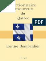Dictionnaire amoureux du Quebec - Bombardier Denise