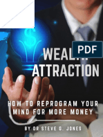 Wealth Attraction How to Reprogram Your Mind for More Money