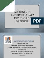 ACCIONES DE ENFERMERIA PARA ESTUDIOS DE GABINETE