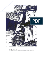 El Espiritu de Los Vascos en Venezuela - Xabier Iñaki Amezaga Iribarren