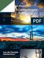 Ley de Energía Geotérmica & Ley General del Cambio Climatico.pptx