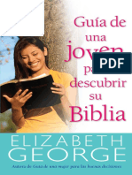 GEORGE, Elizabeth. (2016) Guia de una joven para descubrir su Biblia. Portavoz