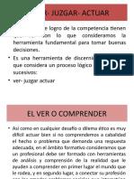 EL VER- JUZGAR- ACTUAR (1)