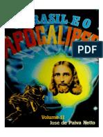 LIVRO O BRASIL E O APOCALIPSE - PAIVA NETTO - Volume II - 8a.- Edicao