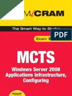 MCTS 70-643 Exam Cram Windows Server 2008 Applications Infrastructure