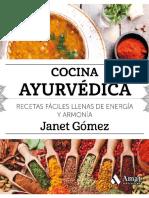 Cocina Ayurvédica. Recetas fáciles llenas de energía y armonía