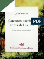 Cuentos escritos antes del exilio-Juan-Bosch