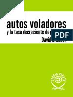David Graeber - Sobre los autos voladores y la tasa decreciente de ganancia-Edic. Pirata (2018)