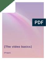 The Video Basics