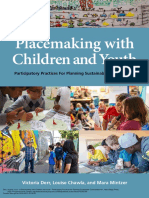 Victoria Derr_ Louise Chawla_ Mara Mintzer - Placemaking with Children and Youth_ Participatory Practices for Planning Sustainable Communities-New Village Press (2018).pdf