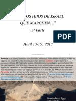 DILE A LOS HIJOS DE ISRAEL QUE MARCHEN TONA ABRIL 13 17 3a PARTE
