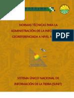 Normas Técnicas para la Administración de la Información Georeferenciada a Nivel Nacional - Bolivia ( SUNIT)