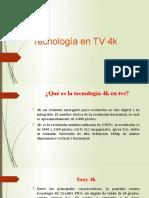 Tecnología en TV 4k