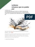 Los 15 escritores latinoamericanos que no podés dejar de leer