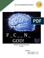 Sebenta Neuroanatomia Fucking God Volume 1 - 1ª edição