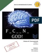 Sebenta Neuroanatomia Fucking God Volume 1 - 2ª Edic_a_o-2