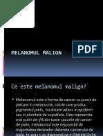 MELANOMUL MALIGN.pptx