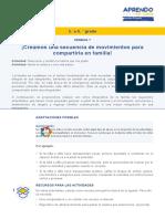 CREAMOS UNA SECUENCIA DE MOVIMIENTO PARA COMPARTIRLAS EN FAMILIA.  5° y 6° SEMANA 7