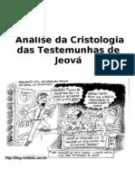 Analise Cristologica Das Testemunhas de Jeova