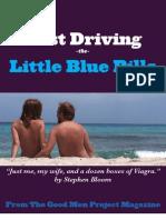 Test Driving the Little Blue Pills