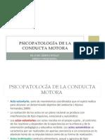 8.-Psicopatología de la conducta motora.ppt