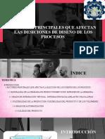 EXPO FACTORES QUE AFECTAN LAS DESICIONES DE DISEÑO DE LOS PROCESOS